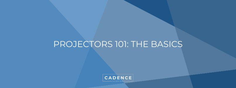 Cadence Studios | Projects 101: The Basics