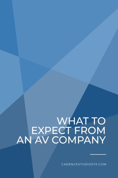 Cadence Studios | What To Expect from an AV Company